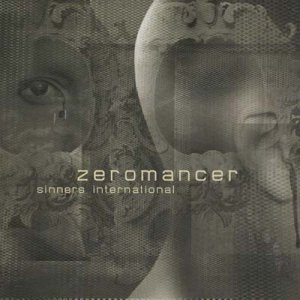 Zeromancer -  Sinners International (2009)