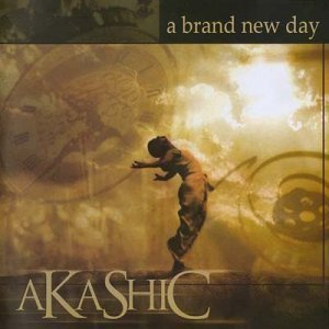 Akashic - A Brand New Day (2005)