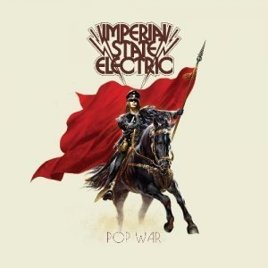Imperial State Electric - Pop War (2012)