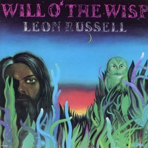 Leon Russell - Will O' the Wisp (1975)