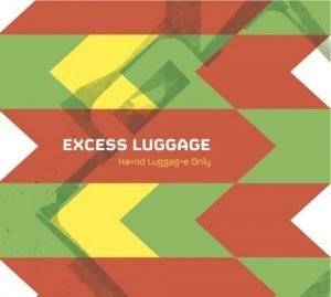 Excess Luggage - Hand Luggage Only (2011)