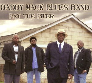 Daddy Mack Blues Band - Pay The Piper (2012)