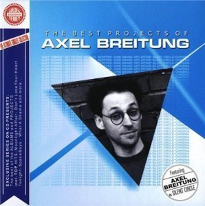 Various - The Best Projects Of Axel Breitung (2004)
