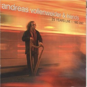 Andreas Vollenweider & Friends - 25 Years Live (1982-2007) (2cd)(2008)