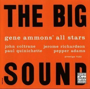 Gene Ammons' All Stars - The Big Sound (1958)