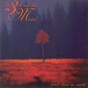 The 3rd And The Mortal - Tears Laid In Earth (1994)