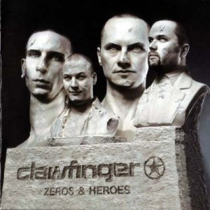 Clawfinger - Zeroes And Heroes (2003)