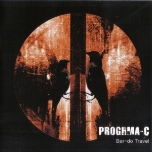 Proghma-C - Bar-do Travel (2009)