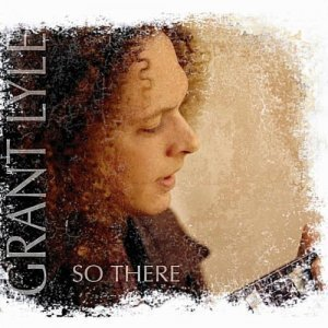 Grant Lyle - So There (2011)