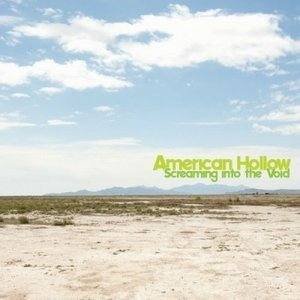 American Hollow - Screaming Into The Void (2012)