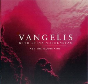 Vangelis with Stina Nordenstam - Ask the Mountains (1995)