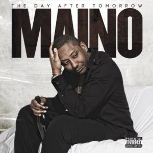 Maino - Day After Tomorrow (Deluxe Edition) (2012)