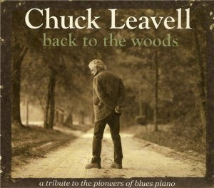 Chuck Leavell - Back To The Woods (2012)