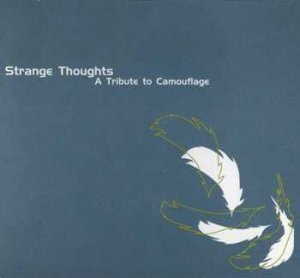 VA - Strange Thoughts - A Tribute To Camouflage (2005)