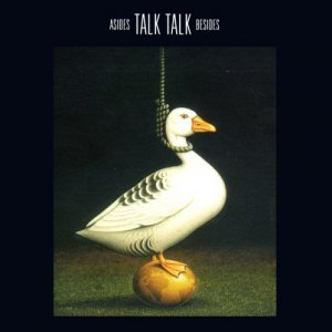 Talk Talk - Asides And Besides (1998)