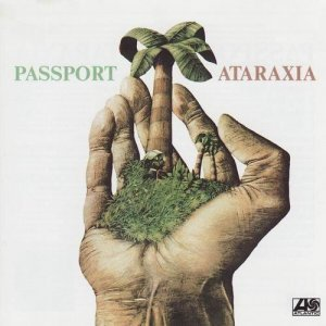 Passport - Ataraxia (1978)