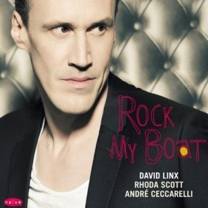 David Linx - Rock My Boat (2011)