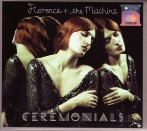 Florence and the Machine - Ceremonials (Deluxe Edition) - 2011