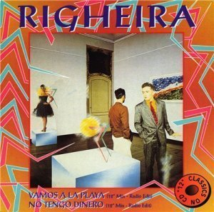 Righeira ? Vamos A La Playa / No Tengo Dinero (1995) (Maxi-Single)