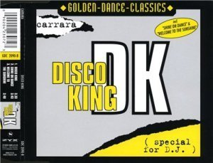 Carrara ? Disco King (Maxi-Single) (2001)