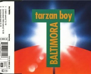 Baltimora? Tarzan Boy (Maxi-Single) (1993)