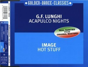 G.F. Lunghi / Image - Acapulco Nights / Hot Stuff (Maxi-Single) (2001)
