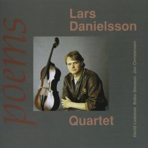 Lars Danielsson Quartet - Poems (1991)
