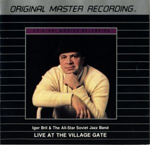 Igor Bril & The All-Star Soviet Jazz Band - Live at the Village Gate (1989)
