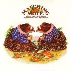 Matching Mole - Matching Mole 1972 [2CD Deluxe Edition] (2012)