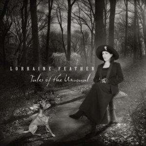 Lorraine Feather - Tales of the Unusual (2012)