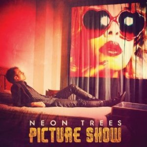 Neon Trees - Picture Show (2012)