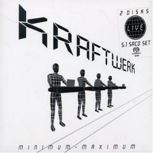 Kraftwerk - Minimum - Maximum (2006) DVD-Audio