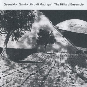 The Hilliard Ensemble - Carlo Gesualdo: Quinto Libro Di Madrigali (2012)
