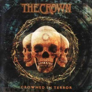 The Crown - Crowned in Terror (2002)