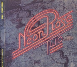 Neon Rose - Two 1975 (Universal Music 2005)