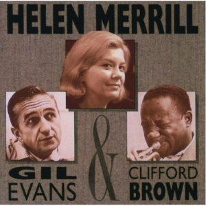Helen Merrill – With Clifford Brown & Gil Evans (1990)