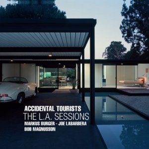 Accidental Tourists - The L.A. Sessions (2012)