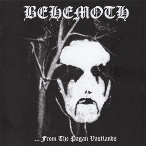 Behemoth - ...From the Pagan Vastlands (1994, Re-released 2011)