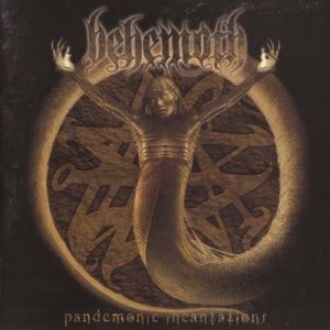 Behemoth - Pandemonic Incantations (Limited Edition, Digipack) 1999