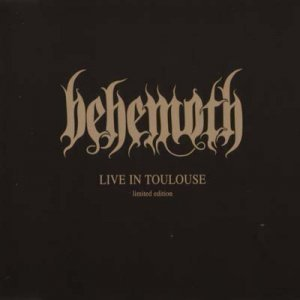Behemoth - Live in Toulouse (EP) 2002