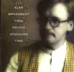 The Alan Broadbent Trio - Pacific Standard Time (1995)