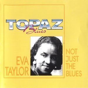 Eva Taylor – Not Just The Blues (1996)