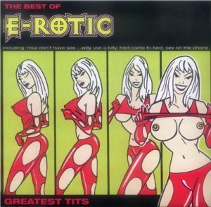 E-Rotic - Greatest Tits - The Best of (1998)