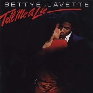 Bettye LaVette - Tell Me a Lie (1982)