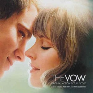 Rachel Portman and Michael Brook - The Vow [Original Motion Picture Score] (2012)