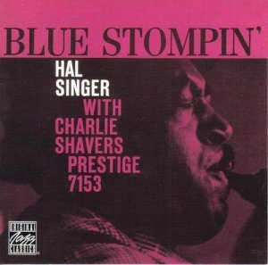 Hal Singer With Charlie Shavers - Blue Stompin' (1959)