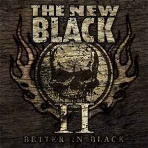 The New Black - II: Better In Black (2012)