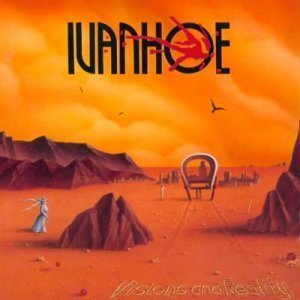 Ivanhoe - Visions and Reality (1994)