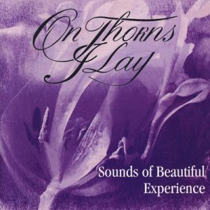 On Thorns I Lay - Sounds of Beautiful Experience (1995)