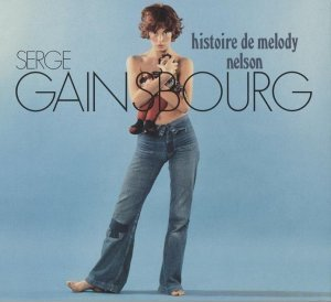 Serge Gainsbourg - Histoire De Melody Nelson [Deluxe Edition] (2011)